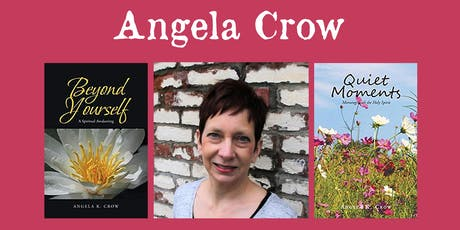 "Angela Crow - ""Beyond Yourself"", ""Quiet Moments"" tickets"