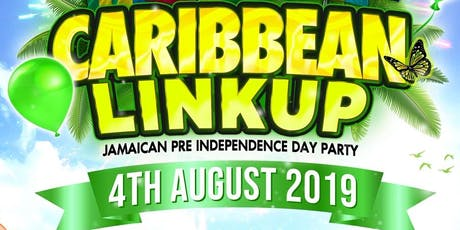 ⭐CARIBBEAN LINKUP⭐ Jamaican Independence day Pre Party.  DON'T MISS! COME OUT!!!. tickets