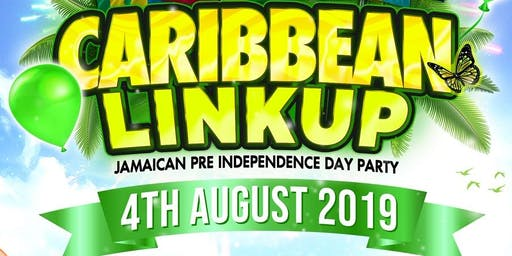 ⭐CARIBBEAN LINKUP⭐ Jamaican Independence day Pre Party.  DON'T MISS! COME OUT!!!.
