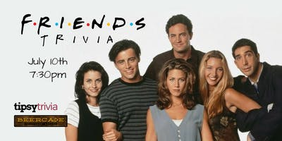 Friends Trivia - July 10th, 7:30pm - Beercade