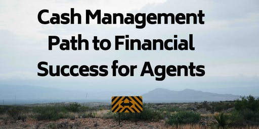 Cash Management Path to Financial Success for Agents