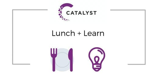 Catalyst Lunch + Learn: Healthy & Productive