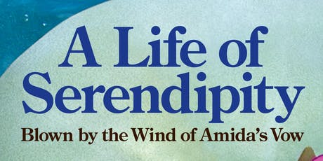 Book Discussion and Reading - A Life of Serendipity, Blown by the Wind of Amida's Vow tickets