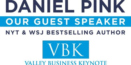 2019 Valley Business Keynote featuring Daniel Pink tickets