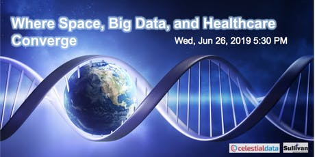 Where Space, Big Data, and Healthcare Converge tickets