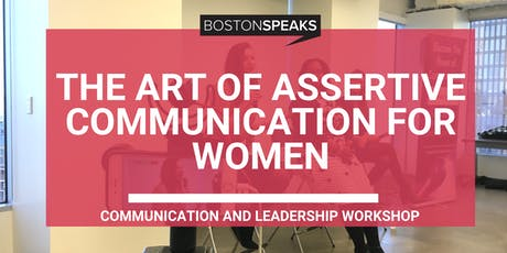 The Art of Assertive Communication for Women tickets