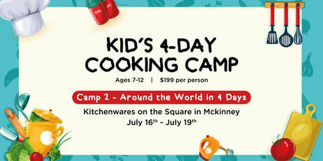 Around the World in 4 Days! Cooking Camp for Kiddos!  tickets