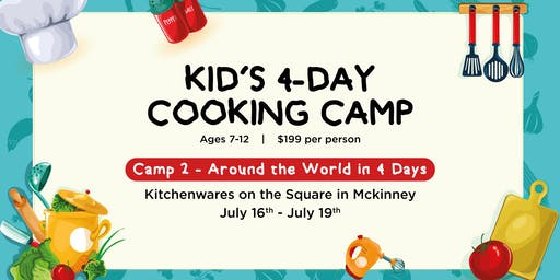 Around the World in 4 Days! Cooking Camp for Kiddos!