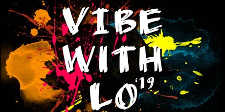 Vibe with 'Lo 19 tickets
