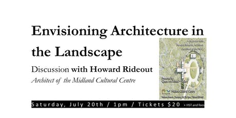 Howard Rideout: Envisioning Architectural Space in tickets
