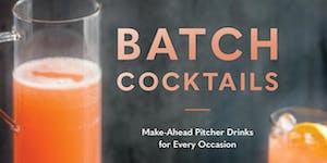 'BATCH Cocktails' Book Launch Party