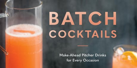 'BATCH Cocktails' Book Launch Party tickets