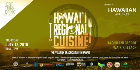 EAT THINK DRINK: Hawaii Regional Cuisine - The Evolution of Agriculture in Hawaii tickets