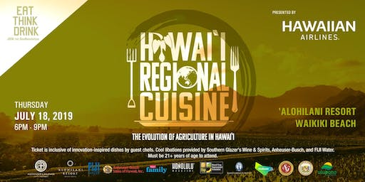 EAT THINK DRINK: Hawaii Regional Cuisine - The Evolution of Agriculture in Hawaii