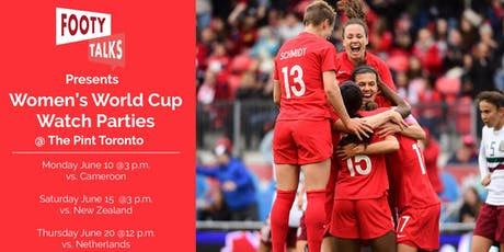 Footy Talks Presents: Canada-Netherlands Women's World Cup Watch Party tickets