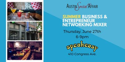 Summer Business & Entrepreneur Networking Mixer