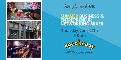 Summer Business & Entrepreneur Networking Mixer tickets