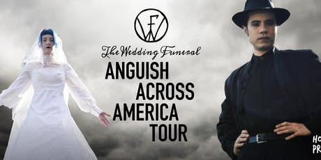 Anguish Across America: The Wedding Funeral at Spicoli's Reverb tickets