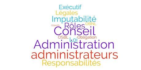 Responsabilités légales et obligations des administrateurs d'un conseil d'administration d'OSBL et d'un conseil exécutif billets