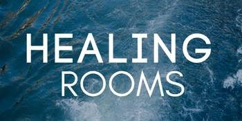 Receive Healing Prayer @ Healing Rooms at Awakening House of Prayer