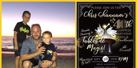 Chris Ghannam's Surprise Birthday Bash & Fundraiser tickets