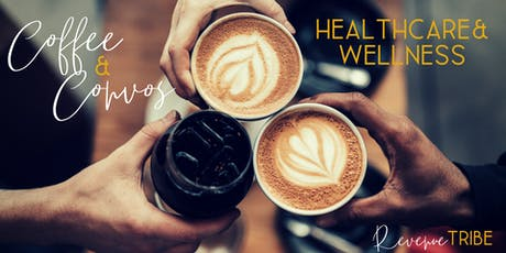 August Coffee & Convos - Healthcare+Wellness tickets