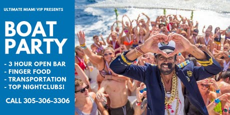 MIAMI BEACH BOAT PARTY | 3 HOUR OPEN BAR + FOOD + DJ + PARTY BUS tickets