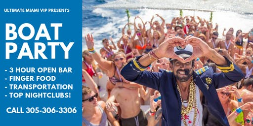 MIAMI BEACH BOAT PARTY   3 HOUR OPEN BAR + FOOD + DJ + PARTY BUS