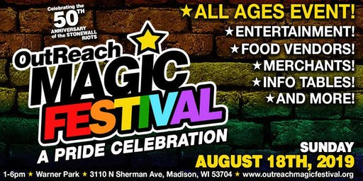 OutReach Magic Festival : A PRIDE Celebration