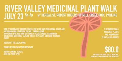 RIVER VALLEY MEDICINAL PLANT WALK /w ROBERT ROGERS JULY 23 5p-8p