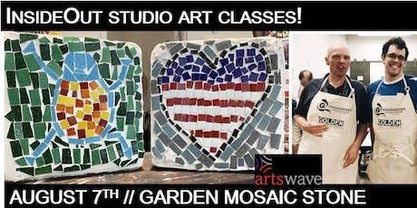 InsideOut Studio/ August Art Class/ Garden Mosaic Stone/ $35.00 tickets