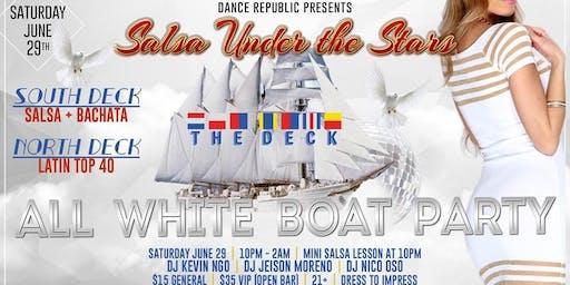 Salsa Under The Stars / 2 Decks / All White Boat Party