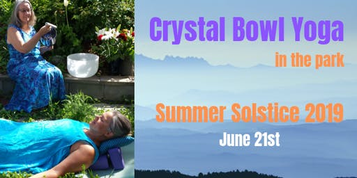 Summer Solstice Gentle Yoga & Crystal Bowls  with Therese and Angie