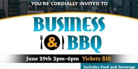 BUSINESS & BBQ tickets