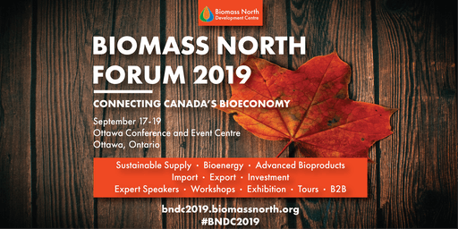 Biomass North Forum 2019 - Connecting Canada's Bioeconomy