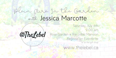 Plein Aire in the Garden with Jessica Marcotte tickets