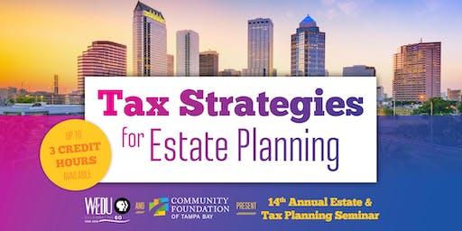 2019 WEDU & CFTB, Estate and Tax Planning Seminar