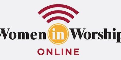 WOMEN IN WORSHIP ONLINE BIBLE STUDY