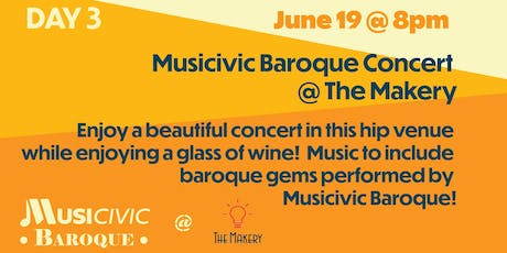Musicivic Baroque Concert @TheMakery! tickets