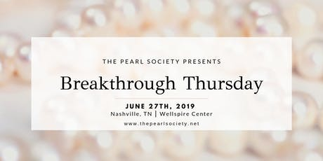 Breakthrough Thursday tickets