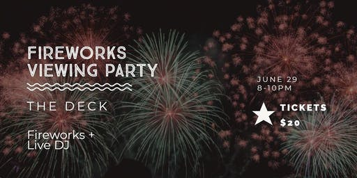 Fireworks Viewing Party