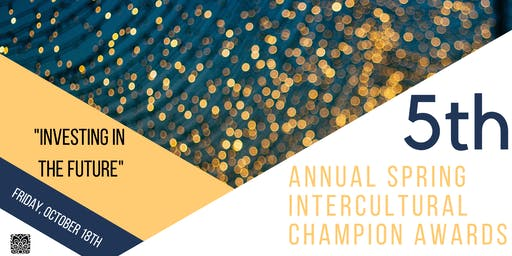 5th Spring Intercultural Champion Awards - Investing in the Future