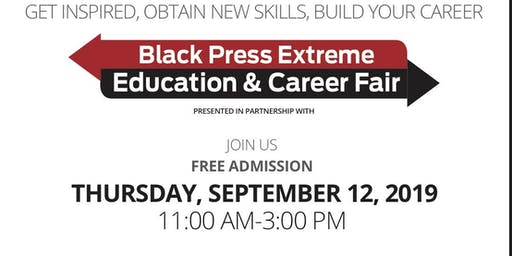Black Press Extreme Education and Career Fair