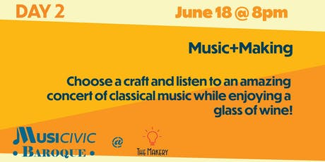 Music+Making @TheMakery! tickets