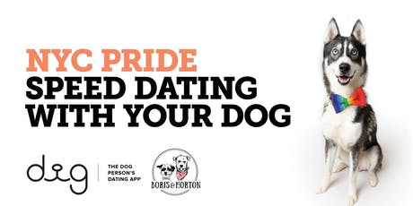 NYC PRIDE: Speed Dating With Your Dog tickets