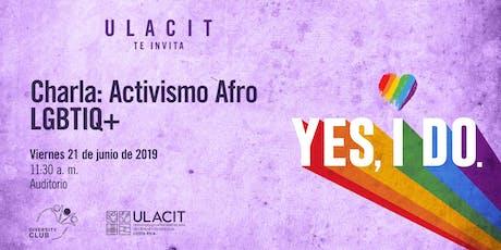 #PrideWeek Charla: Activismo Afro LGBTIQ+ tickets
