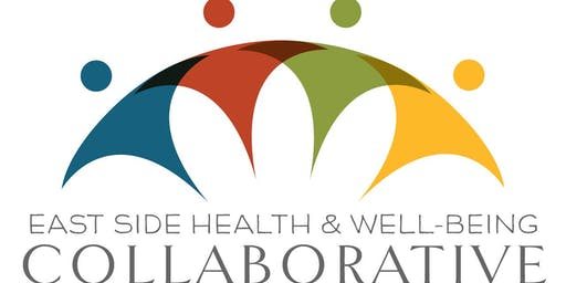 East Side Health and Well-being Collaborative - October 16, 2019