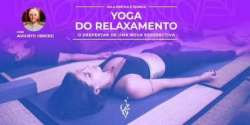 Yoga do Relaxamento - O despertar de uma nova perspectiva