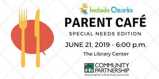 Parent Café: Special Needs Edition - June 2019