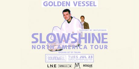 Golden Vessel's SLOWSHINE TOUR tickets